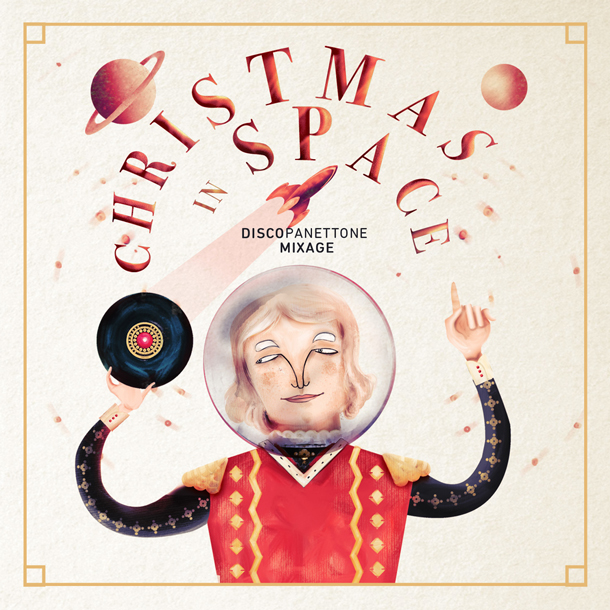 Christmas in space discopanettone mixage 2016